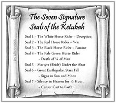 "The Seven Signature Seals of the Ketubah The Seven Seals of Revelation specifically serve as the signature seals of the Hebrew marriage contract called the ""ketubah"". The Seventh Seal, Fall Signs, White Horses, Christianity, Bible Verses, Death, Books, Image, Libros"