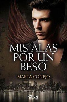 Descargar Mis alas por un beso - Marta Conejo (.pdf)