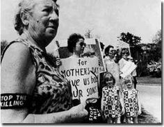 """""""For Mother's Day, give us our sons back""""  Anti Vietnam War movement  1970's"""