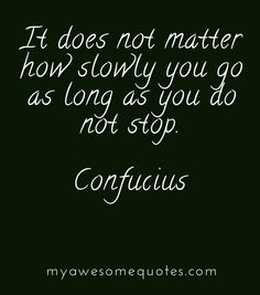 Quote About Perseverance Ideas confucius quote about perseverance confucius quotes Quote About Perseverance. Here is Quote About Perseverance Ideas for you. Quote About Perseverance collection 56 inspirational quotes about strength a. Confucius Quotes, Bible Quotes, Positive Quotes, Positive Mindset, Bible Verses, Favorite Quotes, Best Quotes, Awesome Quotes, Happy Quotes
