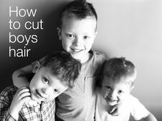 The Blue Basket: Tutorial: how to cut boys hair... Seems easy enough if you had a child that'd actually sit still. Will try it next cut.