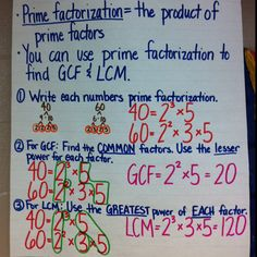 Using Prime Factorizations to find GCF and LCM