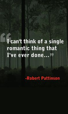 10 Sexy Robert Pattinson Quotes on Love, Women & Kissing