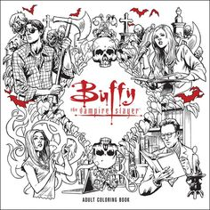 Buffy The Vampire Slayer Adult Coloring Book (Paperback). Enter the world of Buffy the Vampire Slayer, the chosen one who wields the skill to fight. Darkhorse Comics, Adult Coloring, Coloring Books, Coloring Pages, Colouring Sheets, Joss Whedon, Buffy The Vampire Slayer, Scary Vampire, Buffy Im Bann Der Dämonen