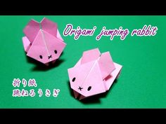 Origami-jumping rabbit / 折り紙 ぴょんぴょん跳ねるうさぎ 折り方 - YouTube