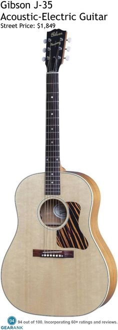 Gibson J-35. Gibson first launched the J-35 back in 1936 and this version is still handcrafted in the USA just like the original. For a detailed guide to acoustic guitars see https://www.gearank.com/guides/acoustic-guitars