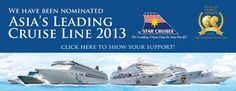 Vote for Star Cruises as Asia's Leading Cruise Line in the annual World Travel Awards. Vote Now! http://www.worldtravelawards.com/vote