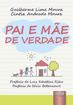 Indicação de livro sobre adoção, Pai E Mãe De Verdade, Guilherme e Cintia Moura…