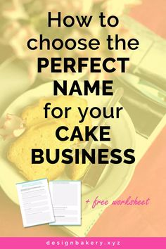 A quick step-by-step tutorial guide on How To Choose The Perfect Name For Your… Home Bakery Business, Baking Business, Cake Business Names, Store Names Ideas, Cupcake Factory, Homemade Business, Pastry Shop, Box Cake, Cake Tutorial