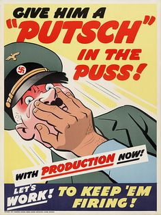 """""""Give Him A 'Putsch' In The Puss!"""" ~ WWII anti Hitler propaganda poster, ca. 1940s."""