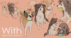 Ken / Hide / Touka / Hinami / #dog / #animalization