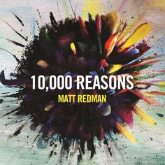 """""""10000 Reasons (Bless The Lord) - Live"""" by Matt Redman added to Favorites playlist on Spotify"""
