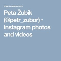 Peta Žubík (@petr_zubor) • Instagram photos and videos