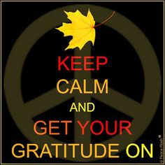 Keep calm and get your gratitude on! Perfect for jr high Fall bulletin board!