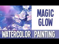 Watercolor Painting Demo - Magic Glow - YouTube                              …