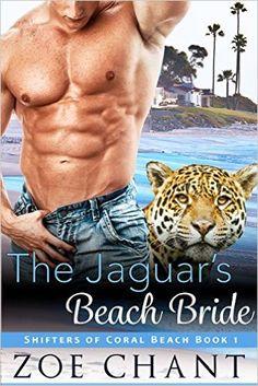 The Jaguar's Beach Bride: BBW Jaguar Shifter Paranormal Romance (Shifters of Coral Beach Book 1) - Kindle edition by Zoe Chant. Literature & Fiction Kindle eBooks @ Amazon.com.