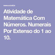 Atividade de Matemática Com Números. Numerais Por Extenso do 1 ao 10.