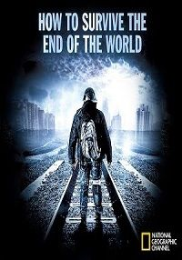 How To Survive The End of the World Season 1 - Rational Survivor put together all the doomsday survivalist tv shows for our entertainment and education! Great Resource when looking for something to watch