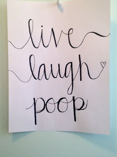 Bathroom Wall Art Quote Funny Canvas Calligraphy - Live Laugh Poop
