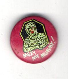 1960s Gumball Machine pin Meet My MUMMY pinback MONSTER button | eBay Monster Toys, Monster Art, Teenage Werewolf, Gumball Machine, Pinterest Pin, Button Badge, Psychobilly, Werewolves, Toot