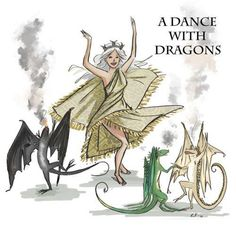 Dance with Dragons ~Game Of Thrones