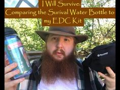 I Will Survive: Comparing the Survival Water Bottle to My EDC Kit part 2