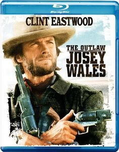 The Outlaw Josey Wales Blu-ray