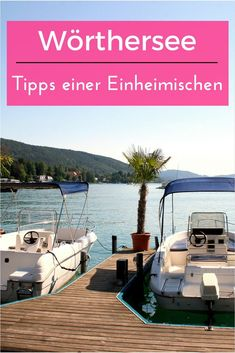 Tipps für den Wörthersee einer Einheimischen. Die schönsten Orte und besten Aktivitäten rund um den See Reisen In Europa, Heart Of Europe, Freaking Awesome, Travel Destinations, Travel Europe, Austria, About Me Blog, Germany, Wanderlust