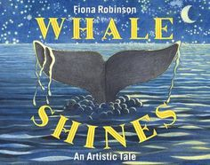 Whale Shines by Fiona Robinson