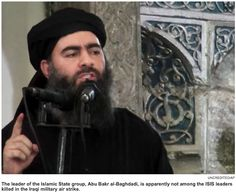 Iraqs military reports bombing a convoy carrying Islamic State of Iraq and the Levant leader Abu Bakr al-Baghdadi. The group was headed to a meeting in the western Al Anbar Governorate close to the Syrian border. Eight ISIS senior figures were killed but al-Baghdadi did not appear to be among them.  Full Story
