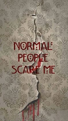 Normale people scare me