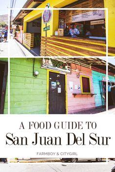 A Food Guide To San Juan Del Sur, Nicaragua | FarmBoy & CityGirl