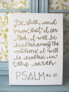 canvas, gold paint (or paint pen) and favorite scripture or quote... so simple and pretty!
