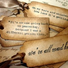 alice in wonderland quotes tattoos - Its no use going back to yesturday, because i was a different person then