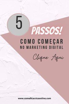 Como Começar no Marketing Digital em 5 Passos