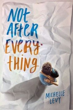 <i>Not After Everything</i> by Michelle Levy