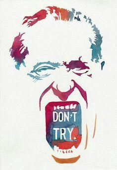 Don't try #bukowski #art