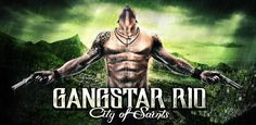 Gangstar Rio: City of Saints v1.1.3 - Frenzy ANDROID - games and aplications