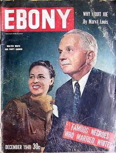 Famous Negroes Who Married Whites - Ebony Magazine, December, 1949 Jet Magazine, Black Magazine, Life Magazine, Ebony Magazine Cover, Magazine Covers, Dona Summer, Biracial Women, Race In America, Black History Facts