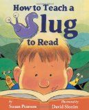 How to Teach A Slug to Read (with free printable) from Classroom Freebies Too  It's a delightful story about a mother slug teaching her child to read. She uses real strategies, like showing your slug the words that repeat a lot, labeling items around your home, and finding books your slug really likes.