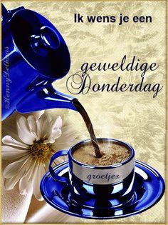Goedemorgen ik wens jou een geweldige donderdag