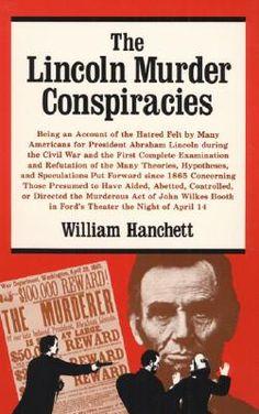 The Lincoln Murder Conspiracies, Hanchett, William