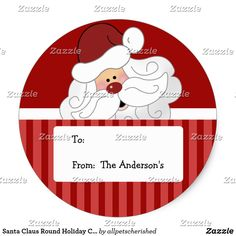 Shop Santa Claus Round Holiday Christmas Tag stickers created by allpetscherished. Christmas Stickers, Christmas Holidays, Christmas Ornaments, Merry Christmas, Xmas Tree Decorations, Custom Stickers, Holiday Gifts, Gift Tags, Activities For Kids