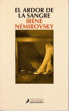 El ardor de la sangre (Irène Némirovsky)