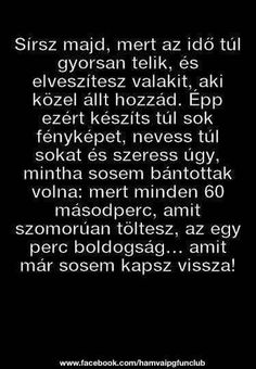 Image about magyar in True words🖋 by Rozetta King Words Quotes, Life Quotes, Good Sentences, True Words, Find Image, Einstein, Quotations, Crying, Cards Against Humanity