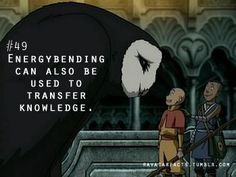 Makes sense, the lion turtle uses it to 'transfer' the knowledge on how to do it to Aang that way. Avatar Legend Of Aang, Korra Avatar, Team Avatar, Legend Of Korra, Avatar Facts, Avatar Picture, Avatar World, Iroh, Fire Nation