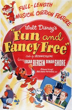 9) Fun and Fancy Free (1947) watched 2/4/14 ~I like this one! I even like the live action parts. This one is just in two parts Bongo the Circus Bear and Mickey and the Beanstalk. I had seen some of this before but not all of it.  pinned from {TBT: See All 53 Walt Disney Animation Movie Posters | Oh My Disney}