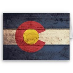 Old Wooden Colorado Flag... this is a greeting card, but would be cool if it were actually wood.
