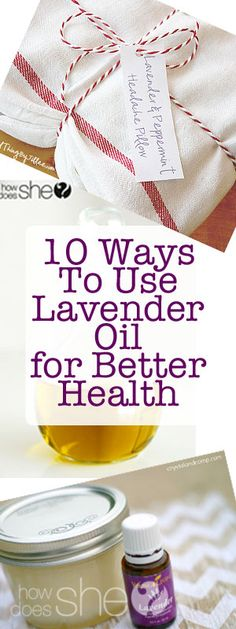 10 Ways To Use Lavender Oil for Better Health