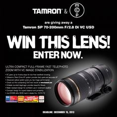 Enter to Win a Tamron 70-200 2.8 Lens - Retails for $1,500.